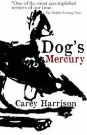 Dogs Mercury by Carey Harrison